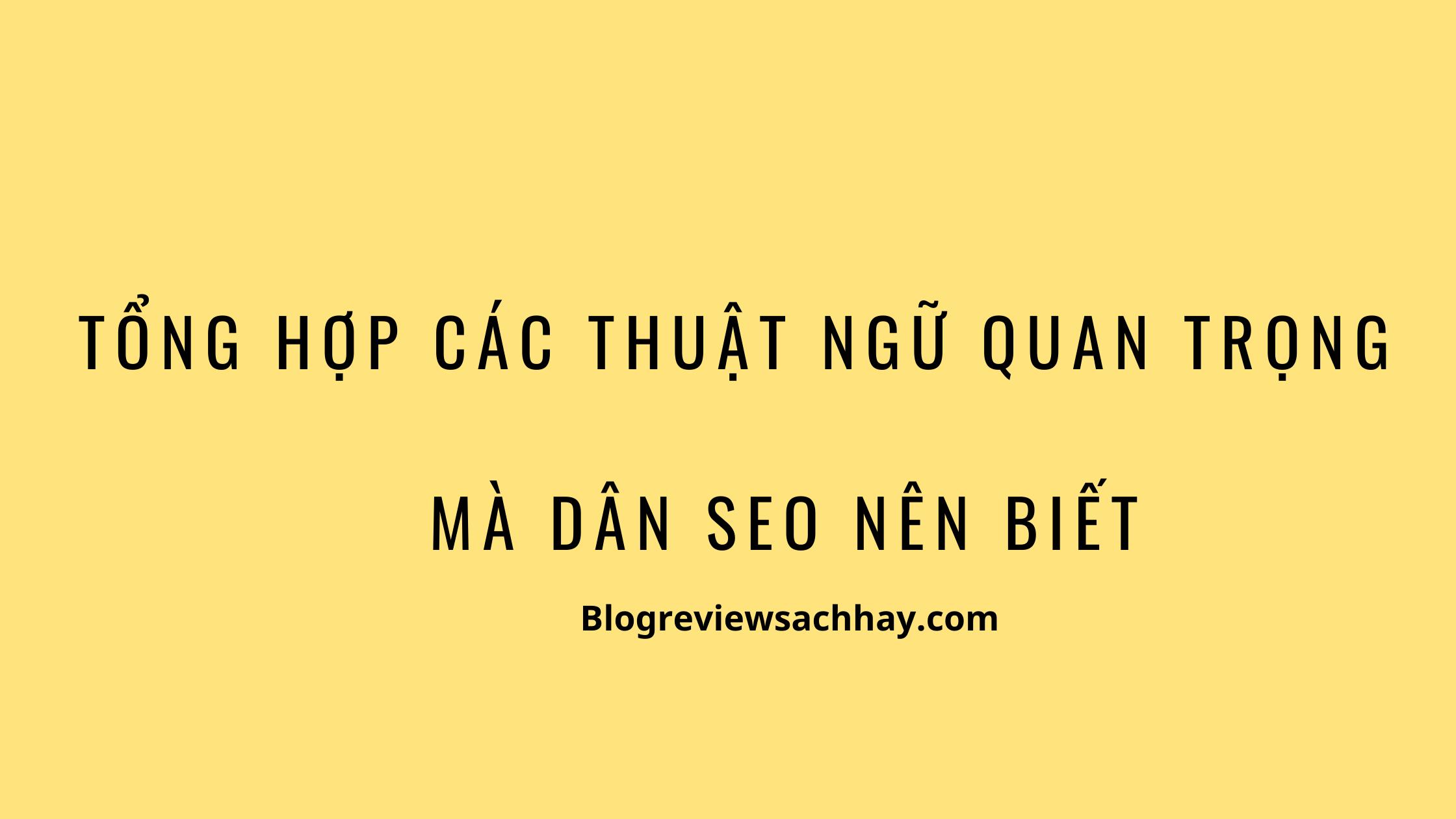 thuật ngữ SEO quan trọng - blogreviewsachhay.com