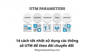 14 cách để sử dụng UTM COdes - Blog review sách hay - Viết bài chuẩn SEO